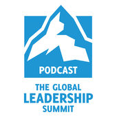 global leadership summit podcast