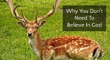 Why You Don't Need To Believe In God