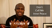 Don't Call Me Inner Peace