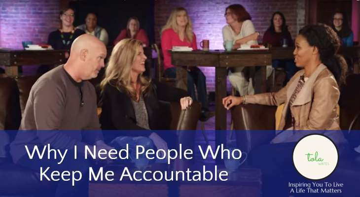 Why I Need People Who Keep Me Accountable