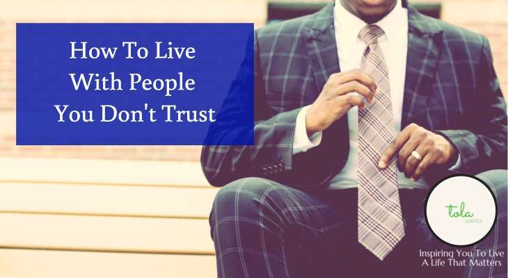 How To Live With People You Don't Trust