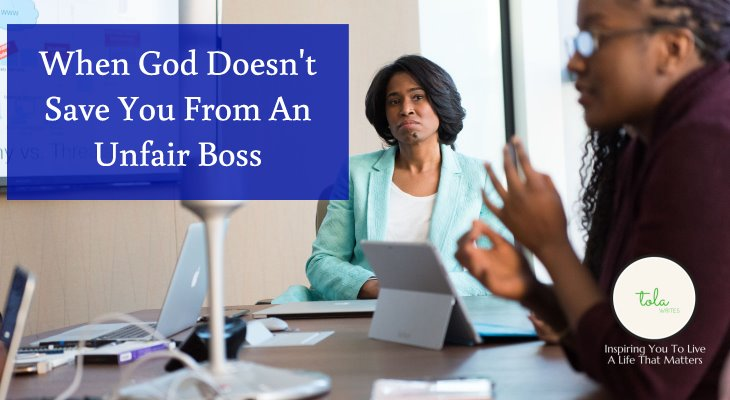 When God Doesn't Save You From An Unfair Boss