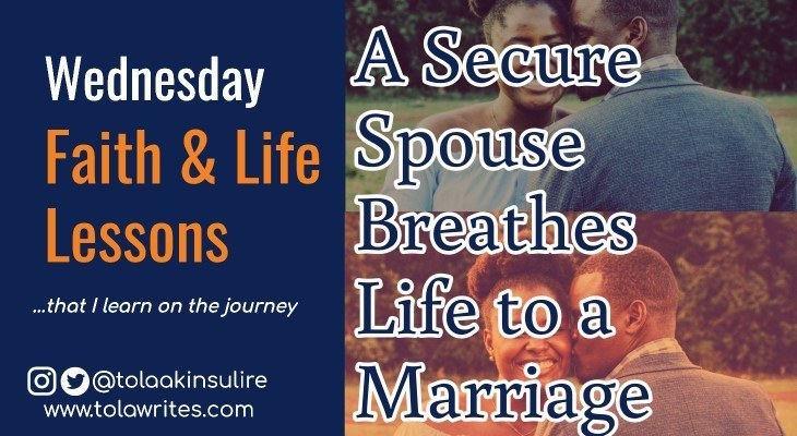 A Secure Spouse Breathes Life to a Marriage