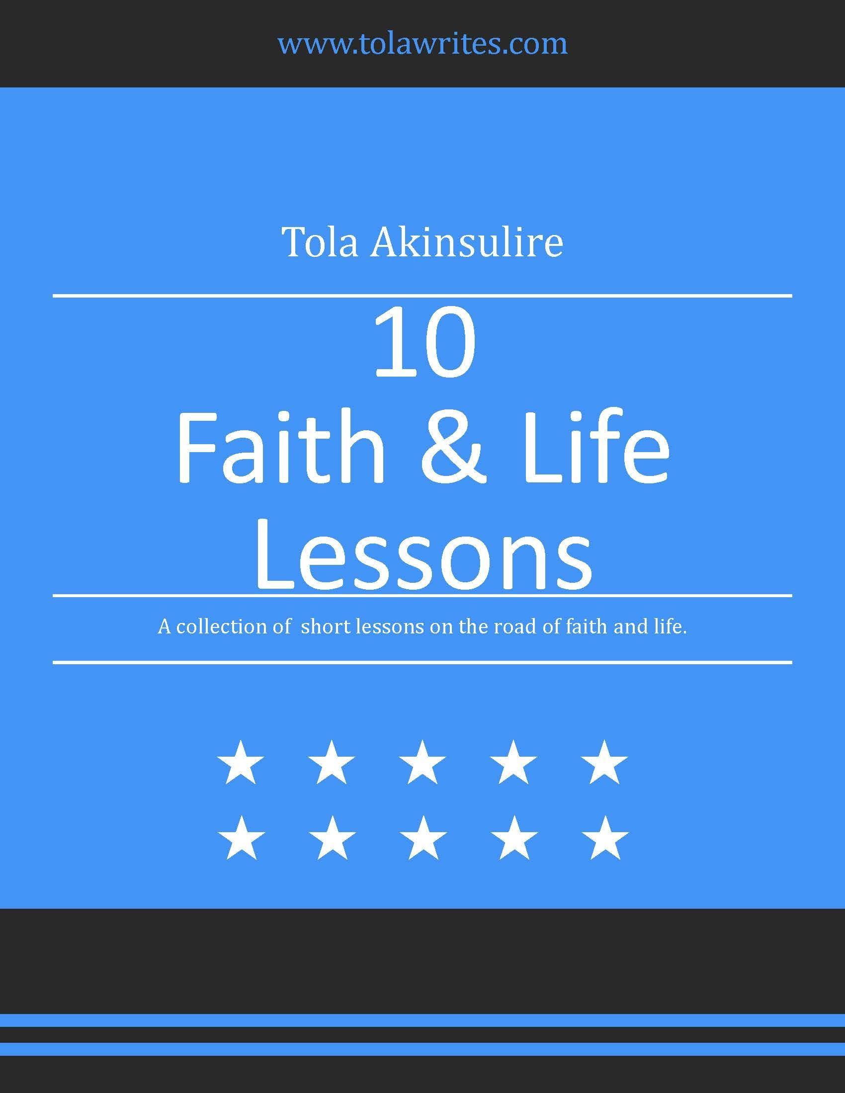 10 Faith & Life Lessons